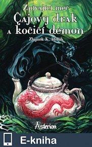 Zpívající meč: Čajový drak kočičí démon (E-KNIHA)