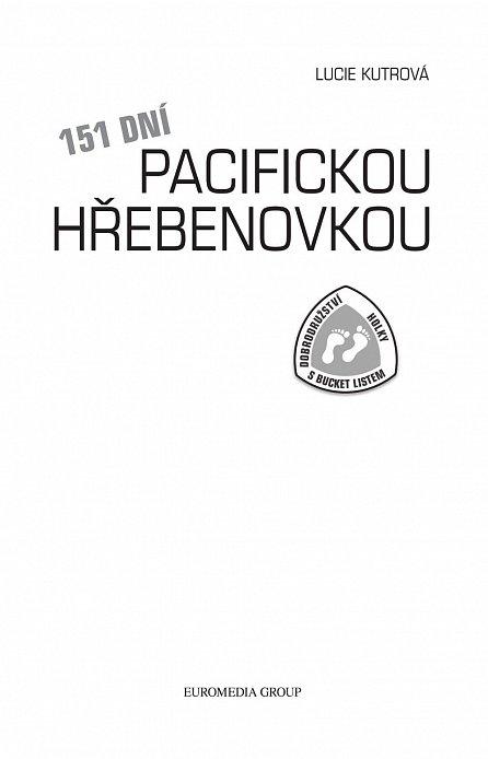 Náhled 151 dní Pacifickou hřebenovkou - Dobrodružství Holky s bucket listem