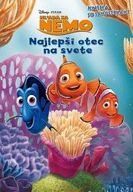 Hľadá sa Nemo Najlepší otec na svete