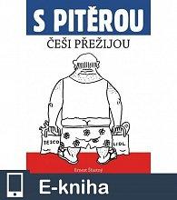 S Pitěrou Češi přežijou (E-KNIHA)