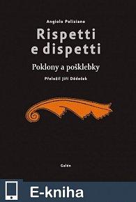 Rispetti e dispetti (Poklony a pošklebky) (E-KNIHA)