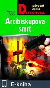Arcibiskupova smrt (E-KNIHA)