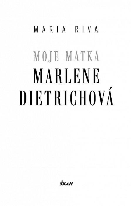 Náhled Moje matka Marlene Dietrichová