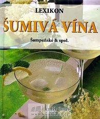 Lexikon šumivá vína, šampaňské & spol.