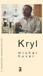 Kryl - K nedožitým sedmdesátinám...