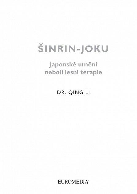 Náhled Šinrin-joku, japonské umění lesní terapie