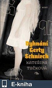 Vyhnání Gerty Schnirch (E-KNIHA)