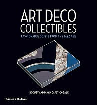 Art Deco Collectibles: Fashionable Objets from the Jazz Age