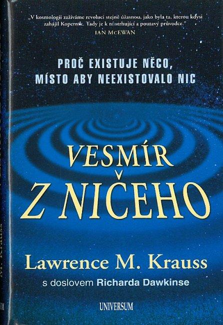 Náhled Vesmír z ničeho: Proč existuje něco, místo aby neexistovalo nic