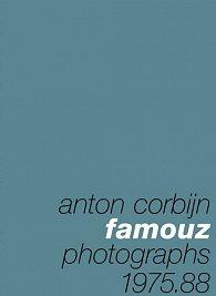 Anton Corbijn: Famouz – Photographs 1975–88