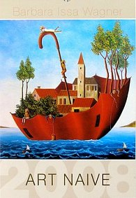 Art Naive-Barbara Issa Wagner 2008 - nástěnný kalendář