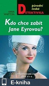 Kdo chce zabít Jane Eyrovou? (E-KNIHA)