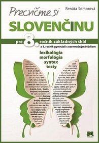 Precvičme si slovenčinu pre 8. ročník základných škôl a 3. ročník gymnázií