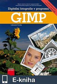 Digitální fotografie v programu GIMP (E-KNIHA)
