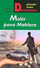 Malér pana Mahlera