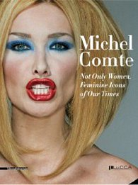 Michel Comte - Not Only Women