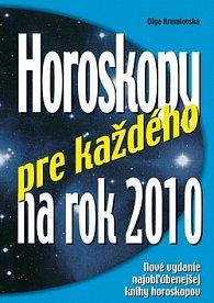 Horoskopy pre každého na rok 2010