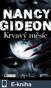 Nancy Gideon – Krvavý měsíc (E-KNIHA)