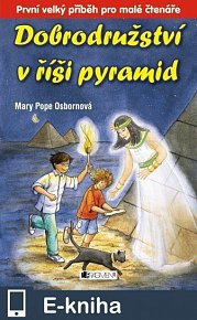 Dobrodružství v říši pyramid (E-KNIHA)