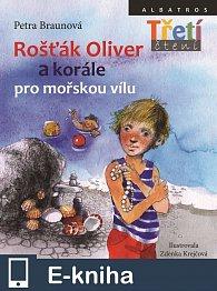 Rošťák Oliver a korále pro mořskou vílu (E-KNIHA)