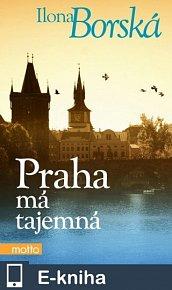 Praha má tajemná (E-KNIHA)