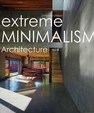 Extreme Minimalism: Architecture
