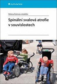 Spinální svalová atrofie v souvislostech