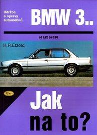 BMW 3.. - Jak na to?