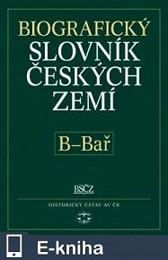 Biografický slovník českých zemí, 2. sešit (B–Bař) (E-KNIHA)