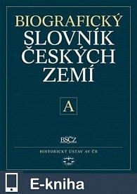 Biografický slovník českých  zemí 1. sešit - písmeno A (E-KNIHA)