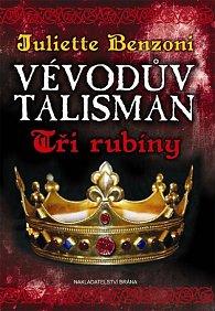 Vévodův talisman - Tři rubíny