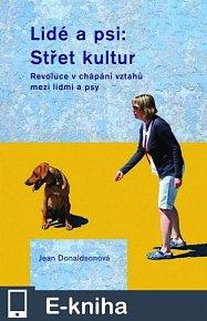 Lidé a psi: Střet kultur (E-KNIHA)