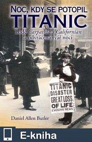 Noc, kdy se potopil Titanic (E-KNIHA)
