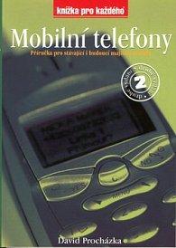 Mobilní telefony 2.vydání