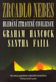 Zrcadlo nebes - Hledání ztracené civilizace