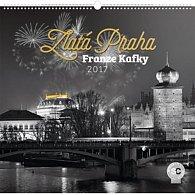 Kalendář nástěnný 2017 - Zlatá Praha Franze Kafky/Jakub Kasl
