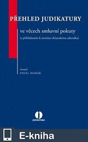 Přehled judikatury ve věcech smluvní pokuty (s přihlédnutím k novému občanskému zákoníku) (E-KNIHA)