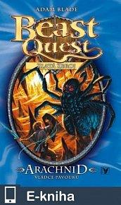 Arachnid, vládce pavouků (11), Beast Quest (E-KNIHA)