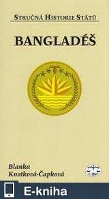 Bangladéš - stručná historie států (E-KNIHA)
