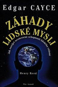 Edgar Cayce: Záhady lidské mysli