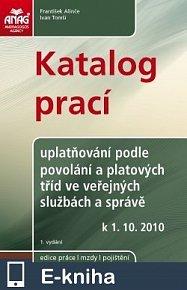 Katalog prací – uplatňování podle povolání a platových tříd ve veřejných službách a správě od 1. 10. 2010 (E-KNIHA)