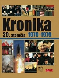 Kronika 20.storočia Roky 1970-1979
