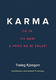 Karma - Co je, co není a proč na ní záleží