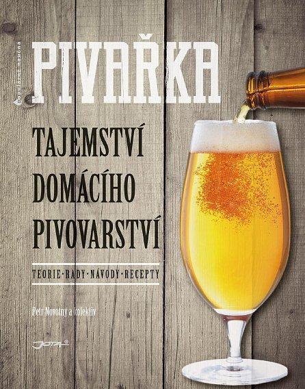 Náhled Pivařka - Tajemství domácího pivovarnictví