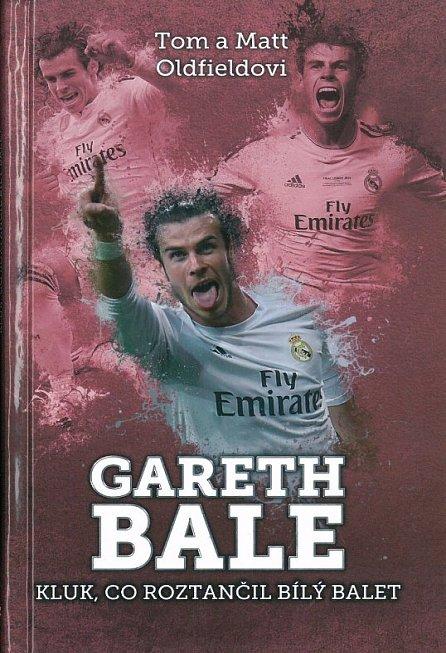 Náhled Gareth Bale: kluk co roztančil bílý balet
