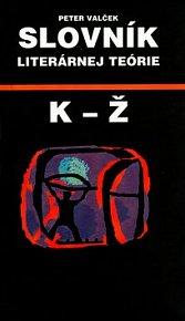 Slovník literárnej teórie K - Ž