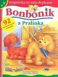 Bonbónik a Pralinka