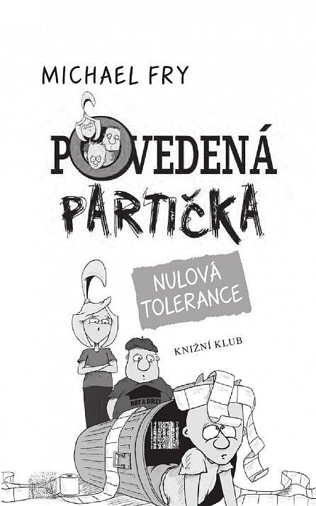 Náhled Povedená partička 2: Nulová tolerance
