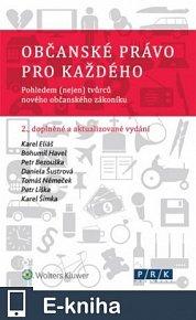 Novinka Občanské právo pro každého. Pohledem (nejen) tvůrců nového občanského zákoníku - 2., doplněné a aktualizované vydání (E-KNIHA)