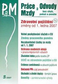 Práce a mzdy 3/2007